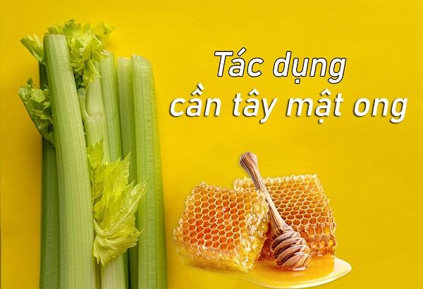 tác dụng của cần tây mật ong